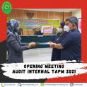 Opening Meeting Audit Internal TAPM Tahun 2021